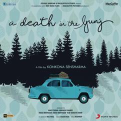 Sagar Desai: A Death in the Gunj (Original Motion Picture Soundtrack)
