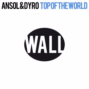 Ansol & Dyro: Top Of The World