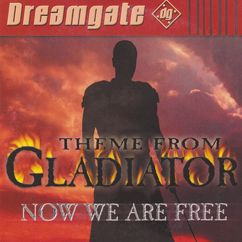 Dreamgate: Now We Are Free (Theme From Gladiator)
