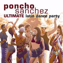 Poncho Sanchez: Soul Sauce (Guachi Guara) (Album Version)