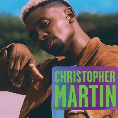 Christopher Martin: I'm About It