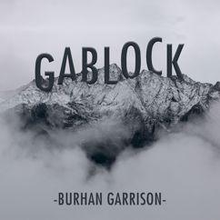 Burhan Garrison: Gablock