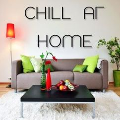 Various Artists: Chill at Home