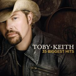 Toby Keith: My List
