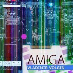 Vladimir Volgin: Amiga