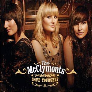 The McClymonts: Save Yourself