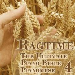 Pianomuse: The Ultimate Piano Bible - Ragtime 4 of 5