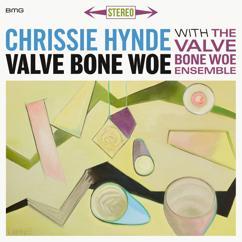Chrissie Hynde, The Valve Bone Woe Ensemble: Que reste-t-il de nos amours ?