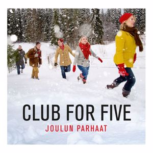 Club For Five: Joulun parhaat