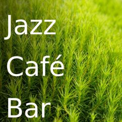 Cafe Jazz Deluxe: Jazz Café Bar