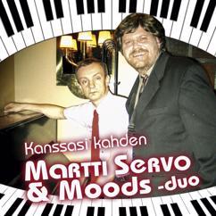 Martti Servo & Moods-duo: Mikä on, kun ei taidot riitä?