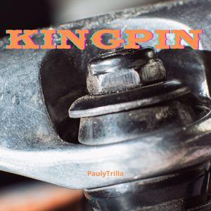 Pauly Trilla: Kingpin