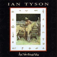 Ian Tyson: All The Good 'Uns