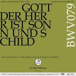 Chor & Orchester der J.S. Bach-Stiftung & Rudolf Lutz: Bachkantate, BWV 79 - Gott der Herr ist Sonn und Schild
