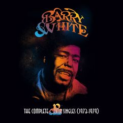 Barry White: I'm Gonna Love You Just A Little More Baby