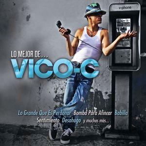 Vico-C: Lo Mejor De...