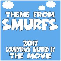 Various Artists: Theme from Smurfs (2017) Soundtrack Inspired by the Movie