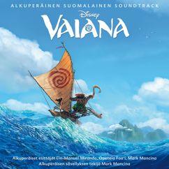 Eri esittäjiä: Vaiana (Alkuperäinen Suomalainen Soundtrack)