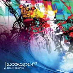 Jazzscape 4tet: Blue Waves