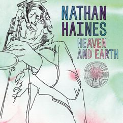 Nathan Haines: Heaven And Earth