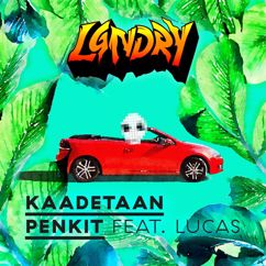 LGNDRY: Kaadetaan penkit (feat. Lucas)