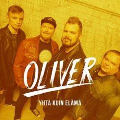 Oliver: Yhtä kuin elämä