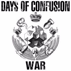 Days Of Confusion: War