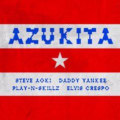 Steve Aoki, Daddy Yankee, Play-N-Skillz & Elvis Crespo: Azukita