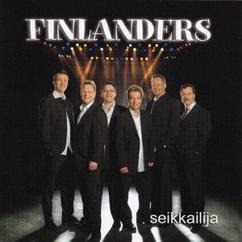 Finlanders: Oikeesti