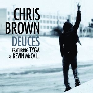 Chris Brown feat. Tyga & Kevin McCall: Deuces