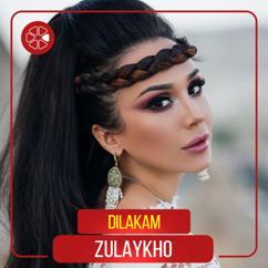 Zulaykho: Dilakam