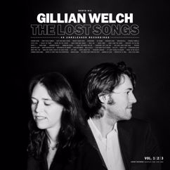 Gillian Welch: Boots No. 2: The Lost Songs