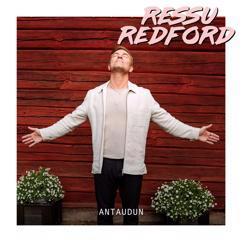 Ressu Redford: Antaudun (Vain elämää kausi 11)