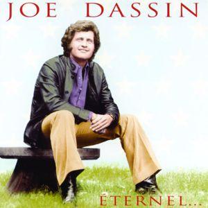 Joe Dassin: Joe Dassin Éternel...