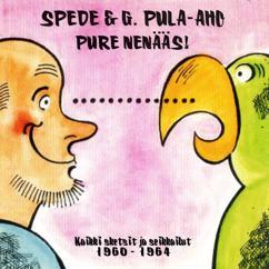 Spede & G. Pula-Aho: Pure Nenääs