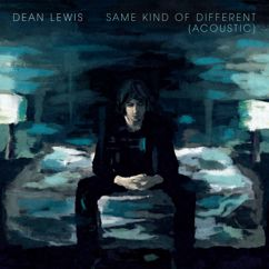Dean Lewis: Need You Now (Acoustic)