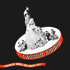 Carmen Amaya: Flamencan Songs and Dances, Vol. 1