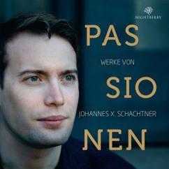 Johannes X. Schachtner, CONCERTINO Ensemble & collegium:bratananium: Passionen: Werke von Johannes X. Schachtner