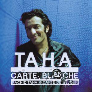Rachid Taha: Carte Blanche