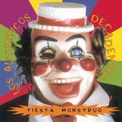 Los Auténticos Decadentes: Fiesta Monstruo