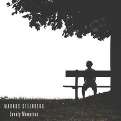 Markus Steinberg: Lovely Memories