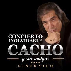 Cacho Castaña: Cacho Y Sus Amigos: Concierto Inolvidable (Live In Buenos Aires / 2016)