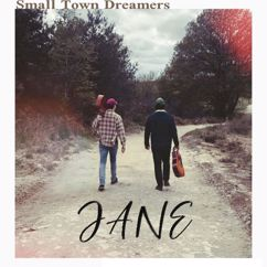 Small Town Dreamers: Jane