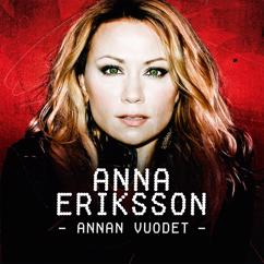 Anna Eriksson: Annan vuodet