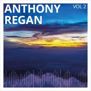 Anthony Regan: Anthony Regan, Vol. 2