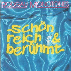 Rodgau Monotones: Schön reich & berühmt