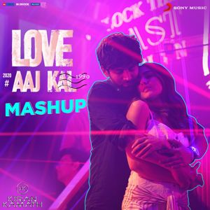 "Pritam: Love Aaj Kal Mashup (By DJ Kiran Kamath) (From ""Love Aaj Kal"")"