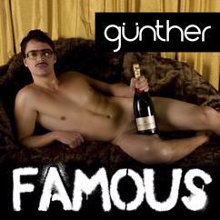 Günther: Famous