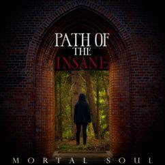 Path Of The Insane: Mortal Soul