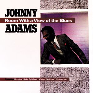 "Johnny Adams, Dr. John, Duke Robillard, Walter ""Wolfman"" Washington: Room With A View Of The Blues"